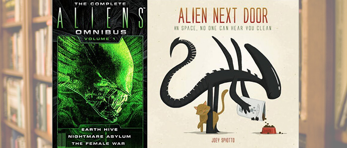 (Books) THE COMPLETE ALIENS OMNIBUS VOLUME ONE and ALIEN NEXT DOOR are xenomorph musts