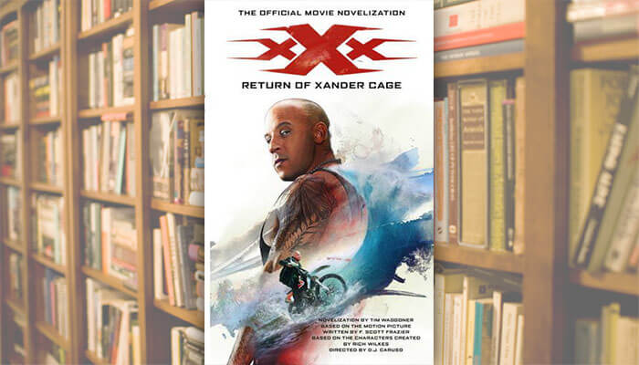 (Books) XXX: THE RETURN OF XANDER CAGE – THE OFFICIAL MOVIE NOVELIZATION is pretty bad